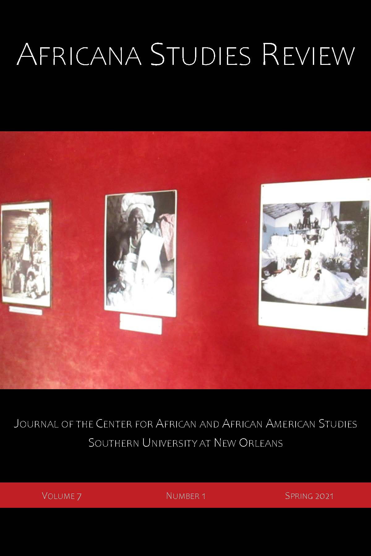 View Vol. 7 No. 1 (2021): Africana Studies Review - Spring 20`21